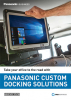 PANASONIC CUSTOM DOCKING SOLUTIONS